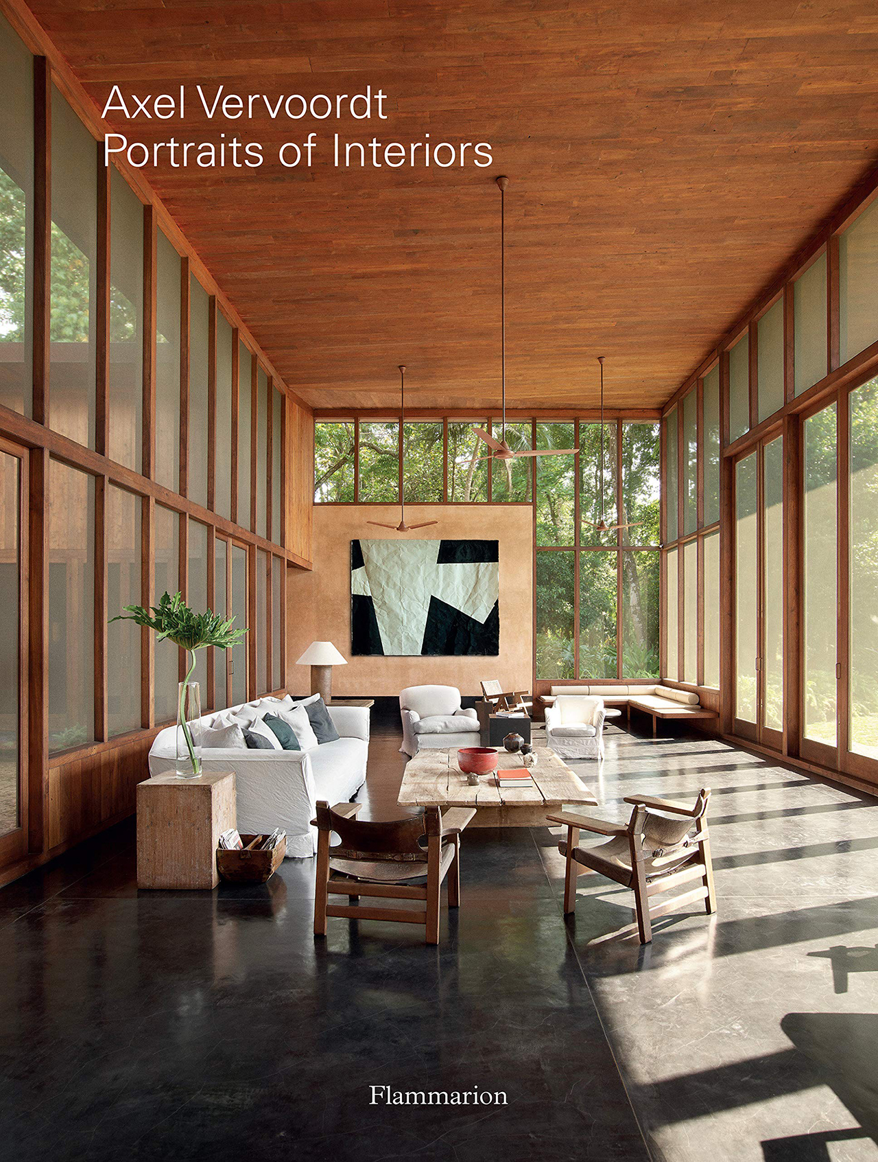 Axel Vervoordt / Portraits of Interiors. Photographed by Laziz Hamani. Published by Flammarion.