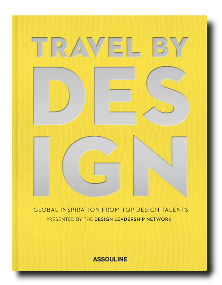 Travel by Design, edited by Michael Boodro and published by Assouline