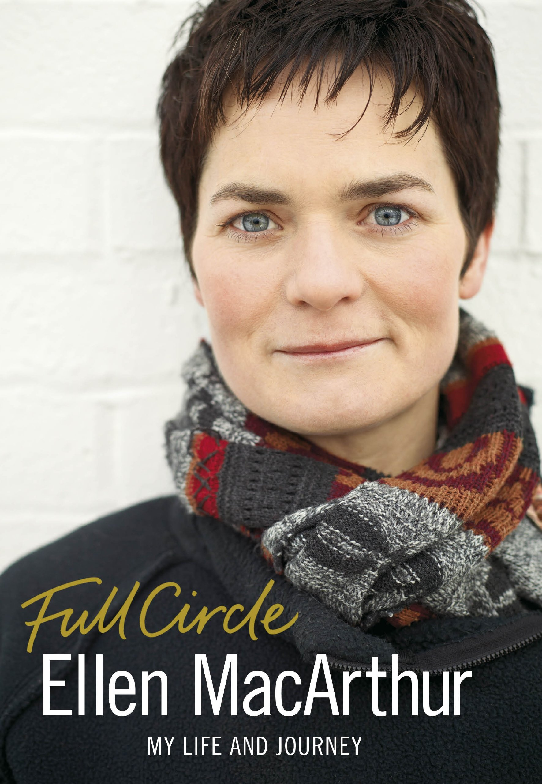 Full Circle by Ellen MacArthur (Author) ISBN: 9780718148638 Published by Penguin Books Limited.